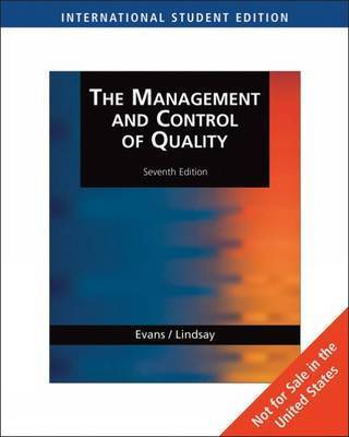 Management and Control of Quality by James Evans