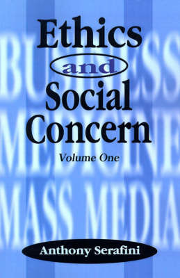 Ethics and Social Concern: Volume 1