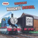 Thomas and the Naughty Diesel by W. Awdry