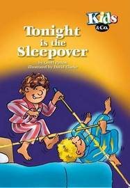 Tonight is the Sleepover by Geoff Patton