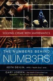 The Numbers Behind Numb3rs by Keith Devlin