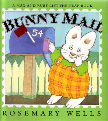 Bunny Mail by Rosemary Wells