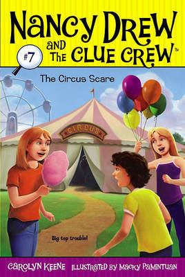 The Circus Scare by Carolyn Keene