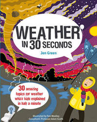 Weather in 30 Seconds by Jen Green