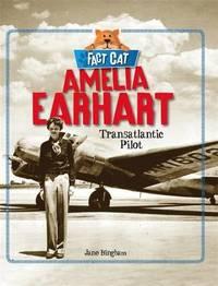 Amelia Earhart by Jane Bingham