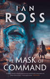 The Mask of Command by Ian Ross