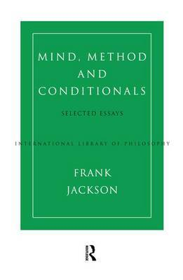 Mind, Method and Conditionals by Frank Jackson