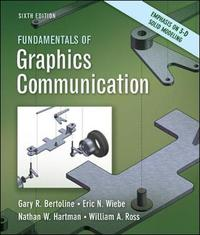 Fundamentals of Graphics Communication by Gary Robert Bertoline image