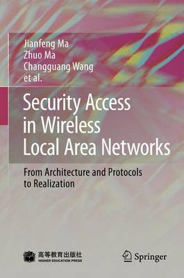 Security Access in Wireless Local Area Networks by Jianfeng Ma