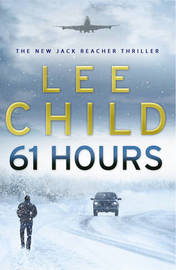 61 Hours (large) (Jack Reacher #14) by Lee Child image