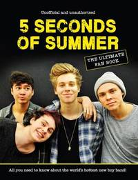 5 Seconds of Summer Ultimate Fan Book by Malcolm Croft