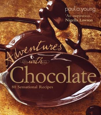 Adventures with Chocolate by Paul A Young image