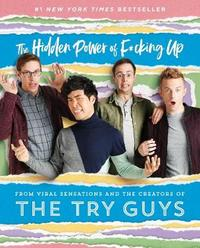 The Hidden Power of F*cking Up by The Try Guys image