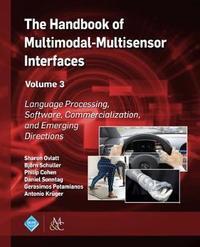 The Handbook of Multimodal-Multisensor Interfaces, Volume 3 image
