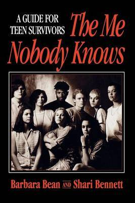The Me Nobody Knows by Barbara Bean