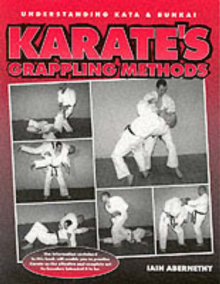 Karate's Grappling Methods by Iain Stuart Abernethy