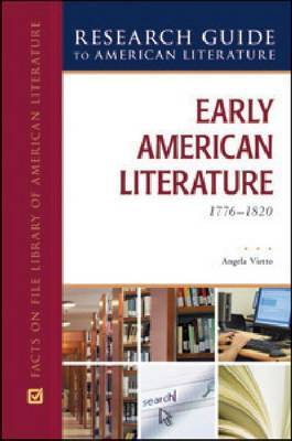 EARLY AMERICAN LITERATURE, 1776-1820