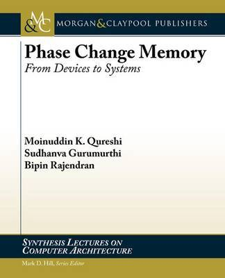 Phase Change Memory by Moinuddin K Qureshi image