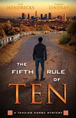 The Fifth Rule of Ten by Gay Hendricks