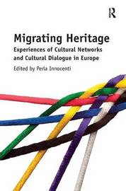 Migrating Heritage by Perla Innocenti