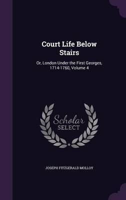 Court Life Below Stairs by Joseph Fitzgerald Molloy image