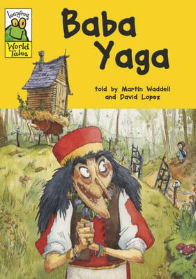 Leapfrog World Tales: Baba Yaga by Martin Waddell image