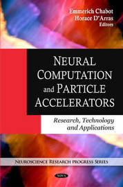 Neural Computation & Particle Accelerators by Emmerich Chabot image