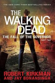 The Fall of the Governor Part Two by Jay Bonansinga