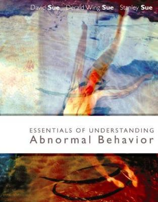 Essentials of Understanding Abnormal Behavior, Brief by Derald Wing Sue image