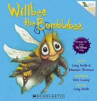 Willbee the Bumblebee (Book + CD) by Craig Smith