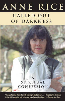 Called Out of Darkness by Anne Rice image