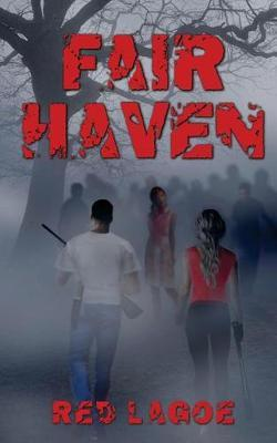 Fair Haven by Red Lagoe