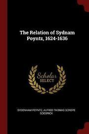The Relation of Sydnam Poyntz, 1624-1636 by Sydenham Poyntz image