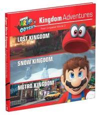 Super Mario Odyssey Kingdom Adventures Vol 3 by Prima Games