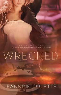 Wrecked by Jeannine Colette image