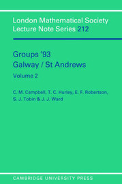 London Mathematical Society Lecture Note Series Groups '93 Galway/St Andrews: Series Number 212: Volume 2 by C.M. Campbell image