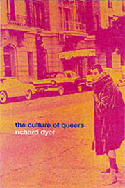 The Culture of Queers by Richard Dyer image