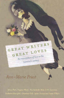 Great Writers, Great Loves by Ann-marie Priest image