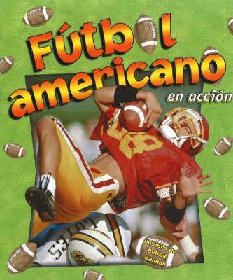 Futbol Americano by Bobbie Kalman