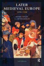 Later Medieval Europe by Daniel Philip Waley image