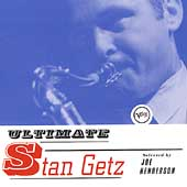 Ultimate Stan Getz by Stan Getz