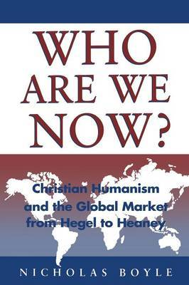 Who are We Now? by Nicholas Boyle