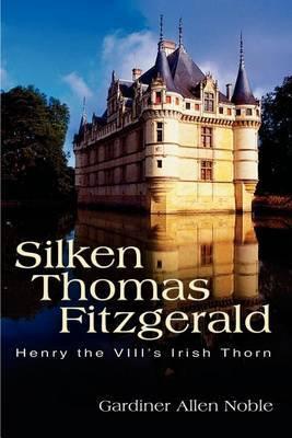 Silken Thomas Fitzgerald by Gardiner Allen Noble image