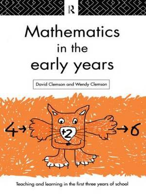 Mathematics in the Early Years by David Clemson image