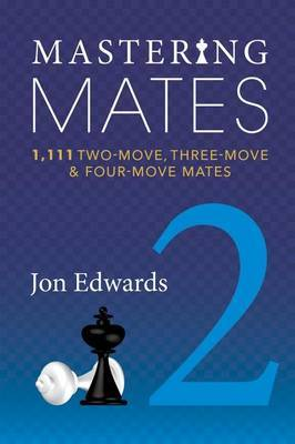 Mastering Mates, Book 2 by Jon Edwards image