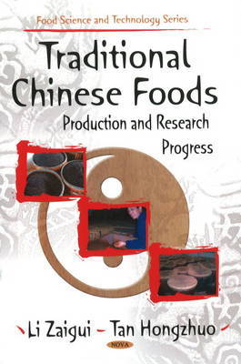 Traditional Chinese Foods by Li Zaigui