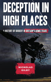 Deception in High Places by Nicholas Gilby