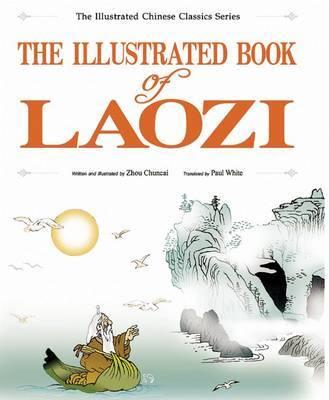 The Illustrated Book of Laozi by Chuncai Zhou image