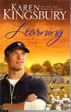 Learning by Karen Kingsbury