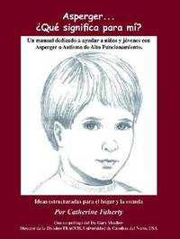 Asperger...Que Significa Para Mi? by Catherine Faherty